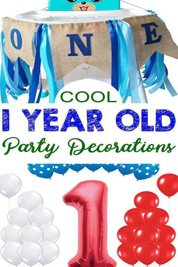 Best 1 Year Old Party Decorations