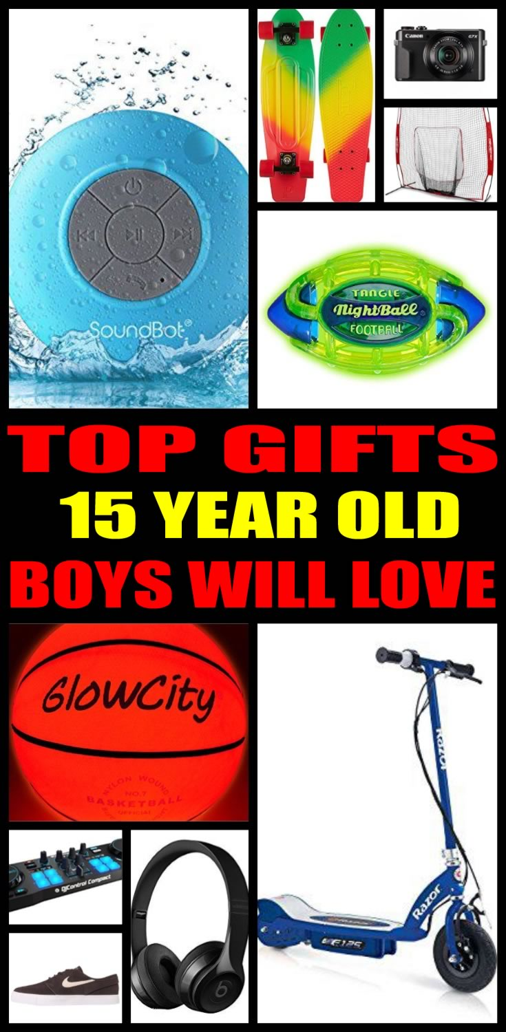 best gifts 15 year old boys actually want