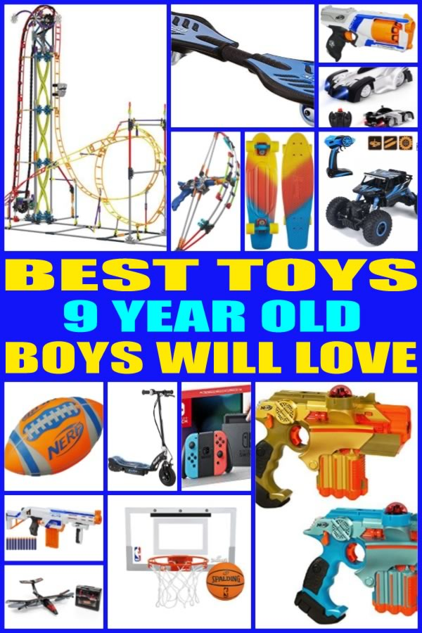 Best Toys For 9 Year Old Boys