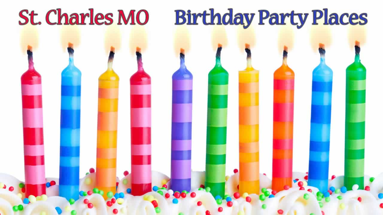 Best Kids Birthday Party Places St Charles Mo