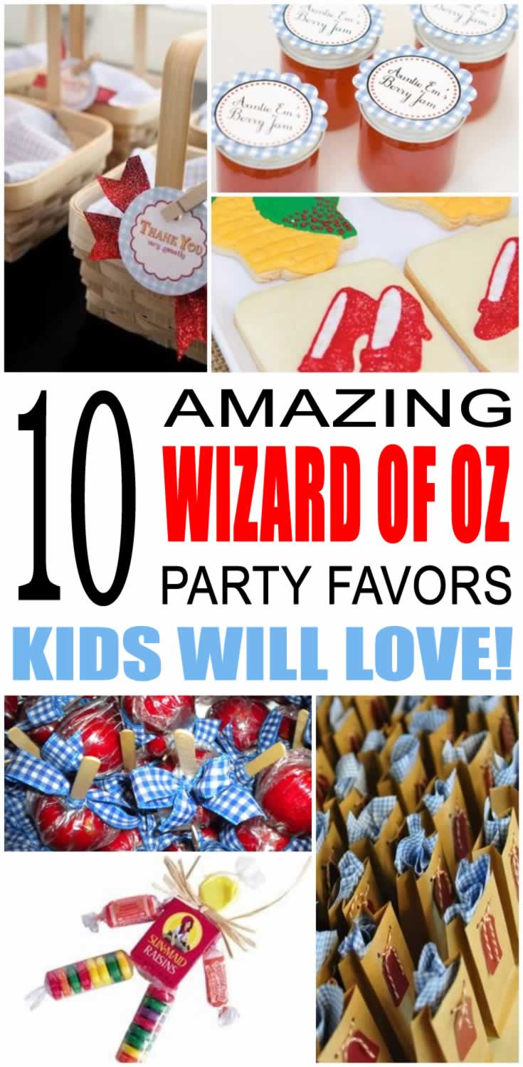 The Wizard Of Oz Party Favor Ideas
